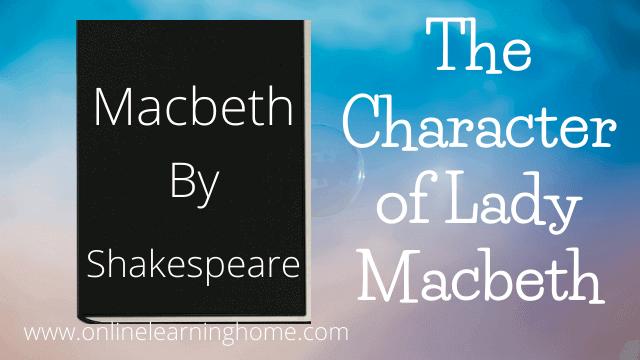 Lady Macbeth Character Analysis