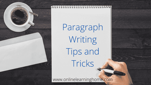 Paragraph Writing Tips and Tricks