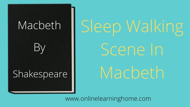 Sleep Walking Scene in Macbeth
