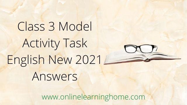 Class 3 Model Activity Task English New 2021