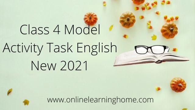 Class 4 Model Activity Task English
