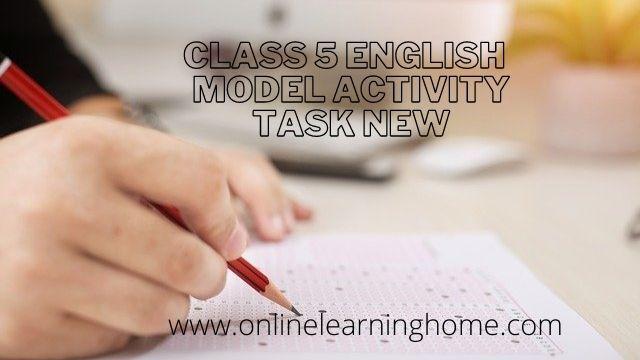 Wb Class 5 English Model Activity Task New
