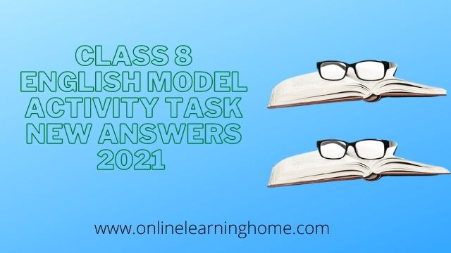 class 8 model activity task english new